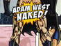 Batman: Pop Icon Adam West is Getting Naked for the Fans