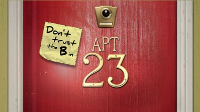 Don't Trust the B in Apartment 23