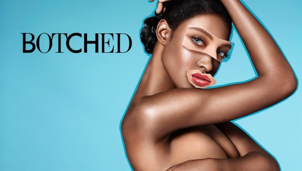 Botched By Nature TV show on E; Spin-Off Gets Greenlight
