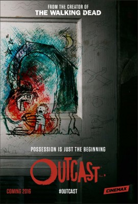 Outcast TV show on Cinemax season one poster