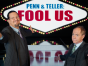Penn & Teller: Fool Us TV show
