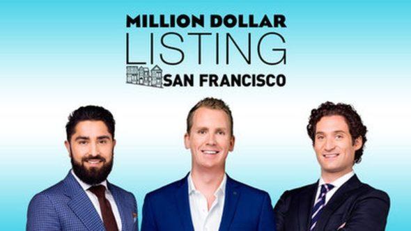 Million Dollar Listing San Francisco TV show on Bravo: canceled; no season 2