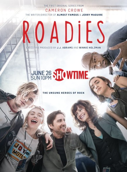 Roadies TV show on Showtime: season 1 premiere (Roadies season 1 canceled or renewed?)