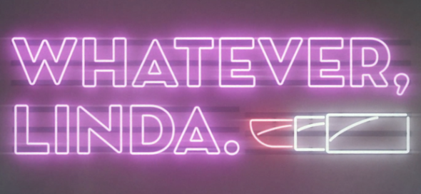 Whatever, Linda: Web Series Adapted for TV by Orphan Black Co-Creator