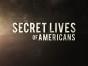 Secret Lives of Americans TV show