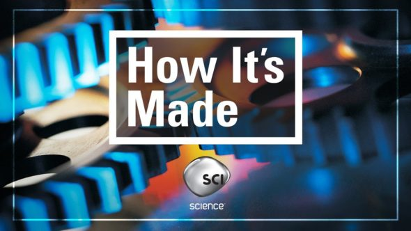 How It's Made TV show on Science Channel
