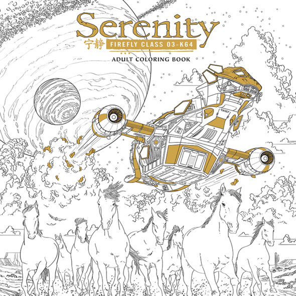 Firefly TV show on FOX: canceled; Firefly Serenity Coloring Book from Dark Horse.