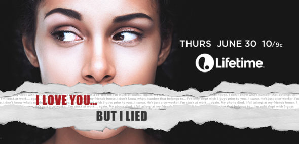 I Love You But I Lied: TV show on LMN season 3 (canceled or renewed?). My Crazy Ex : TV show on LMN season 3 (canceled or renewed?).