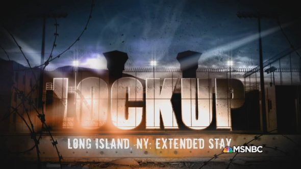 Lockup TV show on MSNBC: cancelled; no season 26.