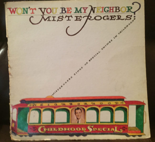 "Mister Rogers' Neighborhood TV show album, ""Won't You Be My Neighbor,"" photo by Cindy McLennan."