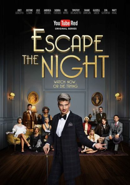 Escape the Night TV show on YouTube Red: season 1 (canceled or renewed?).