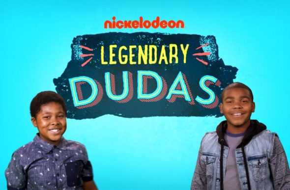Legendary Dudas TV show on Nickelodeon: season 1 (canceled or renewed?).