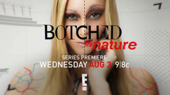 Botched by Nature TV show on E!