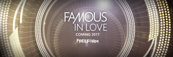 Famous in Love TV show on Freeform