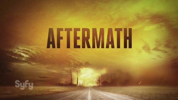 Aftermath TV show on Syfy: season 1 (canceled or renewed?).