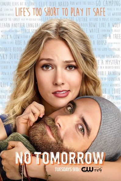 No Tomorrow TV show on The CW: season one poster (canceled or renewed?).