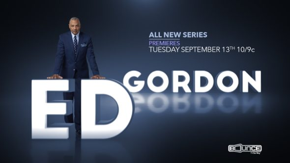 Ed Gordon TV show on Bounce TV: season 1 premiere (canceled or renewed?)
