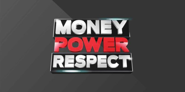 Money Power Respect TV show on WEtv: season 1 (canceled or renewed?)