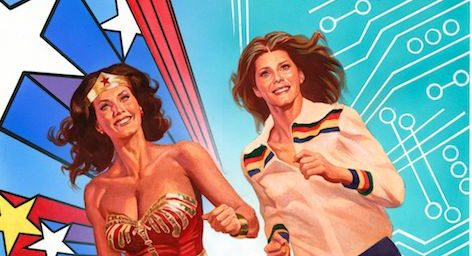 Wonder Woman and The Bionic Woman