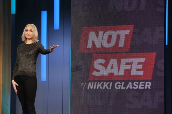 Not Safe with Nikki Glaser TV show on Comedy Central: canceled, no season 2.