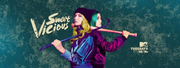 Sweet/Vicious TV show on MTV: ratings (cancel or season 2?)
