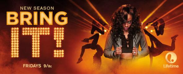 Bring It! TV show on Lifetime: season 4 renewal (canceled or renewed?) Bring It! TV show on Lifetime: season 4 premiere (canceled or renewed?) Bring It! TV show on Lifetime: season 4 (canceled or renewed?)
