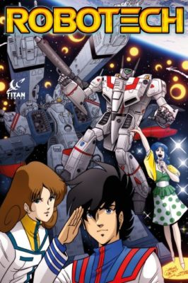 Robotech TV show; comic book