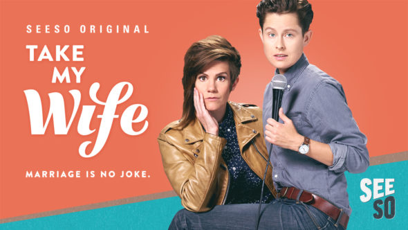 Take My Wife TV show on Seeso: season 2 renewal (canceled or renewed?) Take My Wife TV series renewed for season two on Seeso (canceled or renewed?)