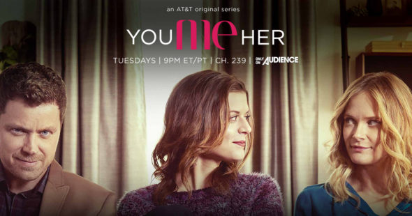 You Me Her TV show on AT&T Audience Network: season 2 (canceled or renewed?) You Me Her TV show on AT&T Audience Network: season 2 premiere (canceled or renewed?)