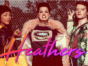Heathers TV show on Paramount: season 1 (canceled or renewed?)