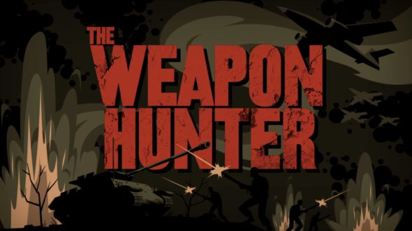 The Weapon Hunter TV Show: canceled or renewed?