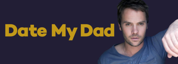 Date My Dad TV show on Up TV: season 1 cast (canceled or renewed?)