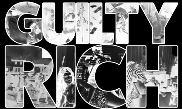 Guilty Rich TV Show: canceled or renewed?