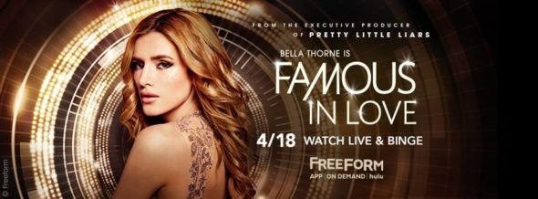 Famous in Love TV show on Freeform: season 1 ratings (canceled or renewed for season 2?)