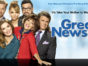 Great News TV Show on NBC: Season 1 Ratings (canceled or season 2 renewal?)