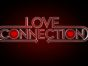 Love Connection TV show on FOX: season 1 ratings (canceled or renewed?)