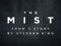 The Mist TV show on Spike TV: season 1 (canceled or renewed?)