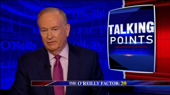 The O'Reilly Factor TV show on FOX: cancelled, no season 22