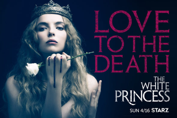 The White Princess TV show on Starz: season 1 ratings (canceled or season 2?)