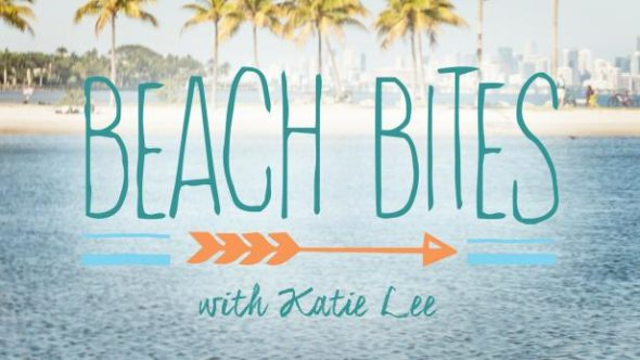 Beach Bites with Katie Lee TV show on Cooking Channel: (canceled or renewed?)