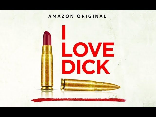 I Love Dick TV show on Amazon: canceled or season 2? (release date)