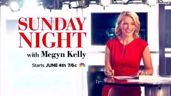 Sunday Night with Megyn Kelly TV show on NBC: season 1 ratings (canceled or season 2 renewal?)