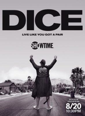 Dice TV show on Showtime: (canceled or renewed?)