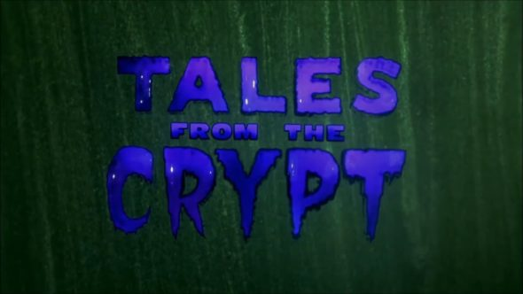 Tales from the Crypt TV show: canceled or renewed?