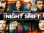 The Night Shift TV show on NBC: season 4 ratings (canceled or renewed for season 5?)