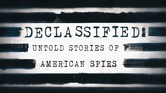 Declassified: Untold Stories of American Spies TV Show: canceled or renewed?
