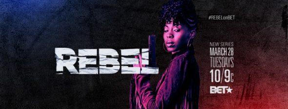 Rebel TV show on BET: season 1 ratings (canceled or season 2?)