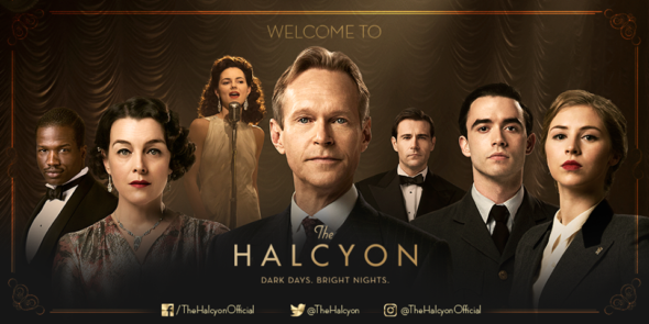 The Halcyon TV show on Ovation: canceled or renewed? The Halcyon on ITV; cancelled no season 2