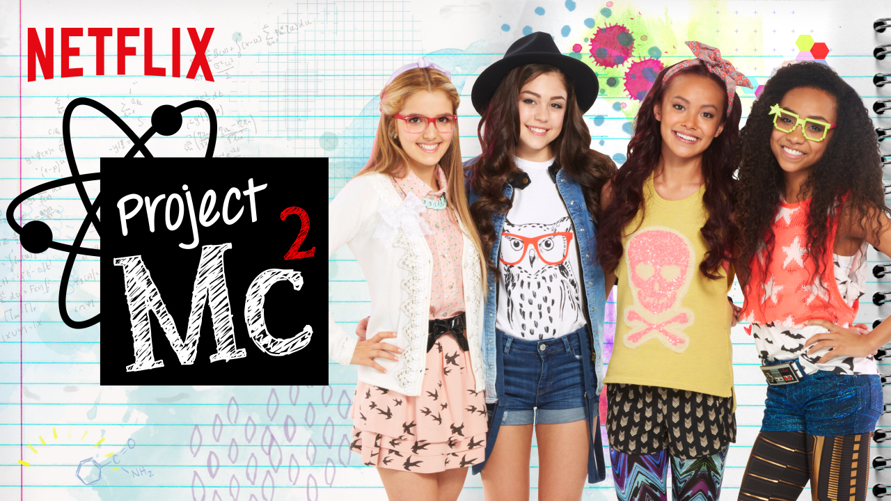 project mc2 tv show on netflix cancelled or renewed