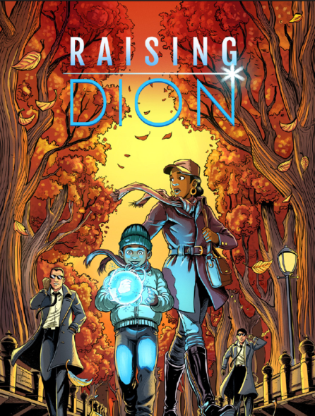 Raising Dion TV show on Netflix: season 1 (canceled or renewed?)